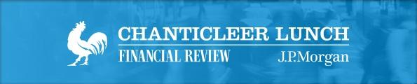 Financial Review & J.P. Morgan Chanticleer Lunch