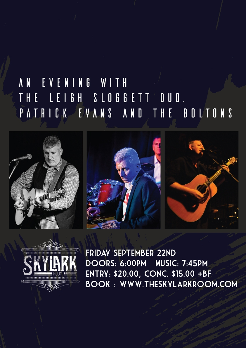 An Evening with The Leigh Sloggett Duo, Patrick Evans and The Boltons