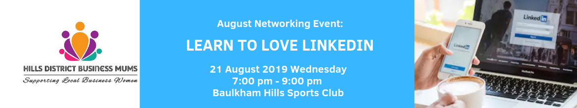 HDBM AUGUST NETWORKING EVENT: Learn to Love LinkedIn