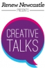 Renew Newcastle presents Creative Talks